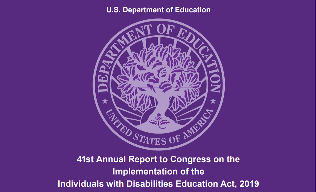U.S. Department of Education. 41st Annual Report to Congress on the Implementation of the Individuals with Disabilities Education Act, 2019