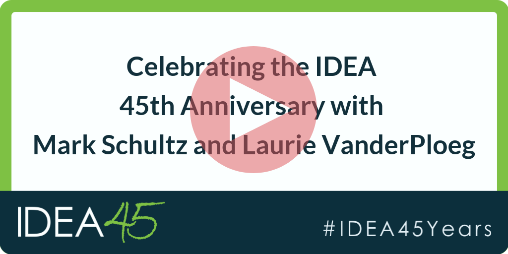 Celebrating the IDEA 45th Anniversary with Mark Schultz and Laurie VanderPloeg. IDEA 45 #IDEA45Years