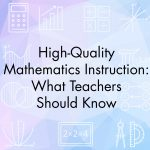High-Quality Mathematics Instruction