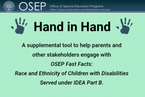 OSEP Hand in Hand on Race and Ethnicity