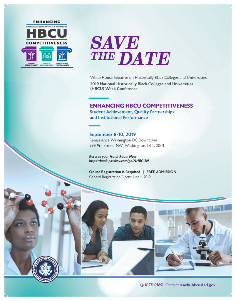 Save the Date, 2019 HBCU Week Conference, Enhancing HBCU Competitiveness: Student Achievement, Quality Partnerships and Institutional Performance, September 8-10, 2019