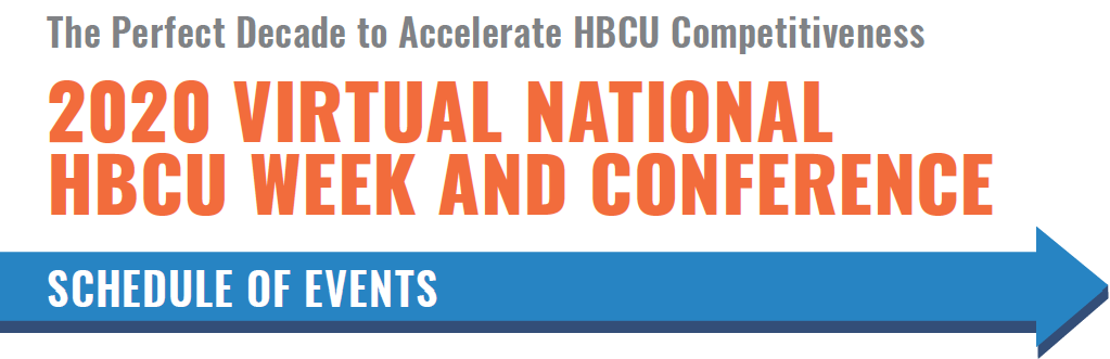 2020 Virtual National HBCU Week and Conference Schedule of Events