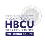 2021 National HBCU Week Conference: Exploring Equity